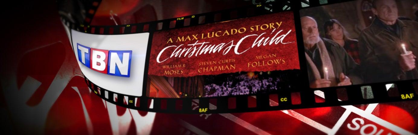 Max Lucado's Christmas Child on TBN
