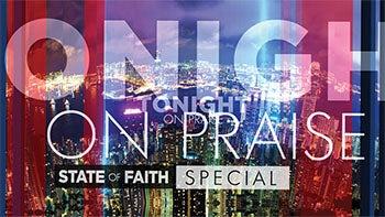 Tonight on Praise